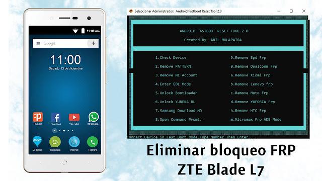 Cómo eliminar cuenta de google ZTE Blade L7 con Android Fastbooot Reset Tool 2.0