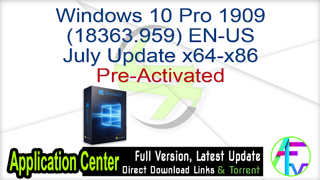 Windows 10 Pro 1909 (18363.959) EN-US July Update x64-x86 Pre-Activated