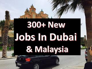 jobs in dubai & malaysia