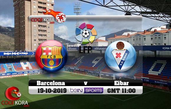 مشاهدة مباراة إيبار وبرشلونة اليوم 19-10-2019 في الدوري الأسباني