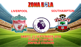 Prediksi Bola Liverpool vs Southampton 22 September 2018