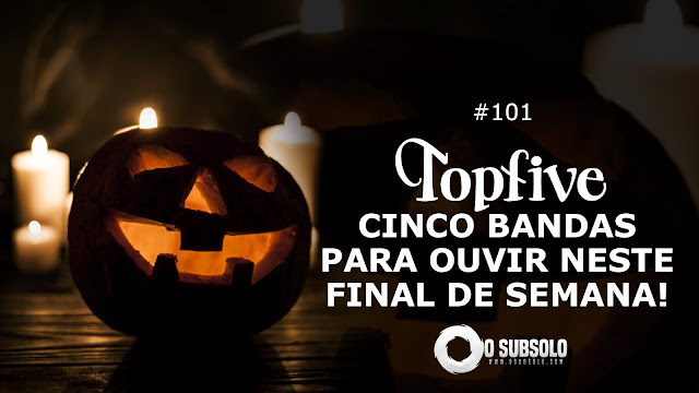 O Subsolo - TopFive #101