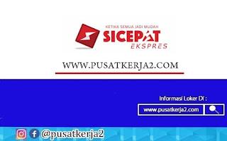 Lowongan Kerja SMK PT Sicepat Ekspress Indonesia September 2020