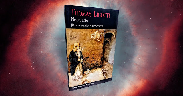 Noctuario, de Thomas Ligotti | The Hellstown Post | Críticas y reseñas
