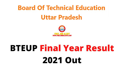 Sarkari Result: BTEUP Final Year Result 2021 Out