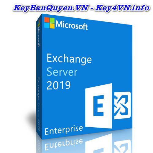 Key Bản Quyền Exchange Server 2019 Enterprise Uy Tín Giá Rẻ.