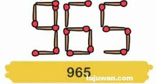 965 adalah angka terbesar dari 369 yang dihasilkan dengan memindah sebuah korek api