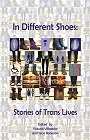 https://www.amazon.com/Different-Shoes-Stories-Trans-Lives-ebook/dp/B01N57ND4F