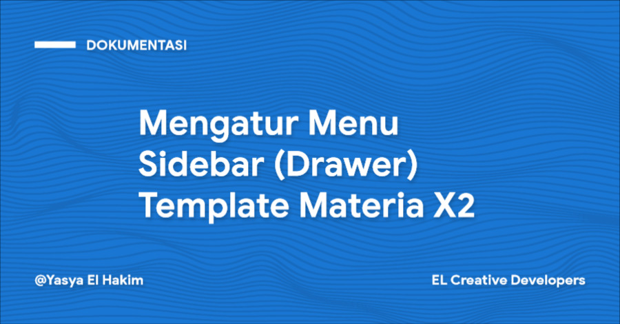 Cara Mengatur Menu Sidebar (Drawer) Template Materia X2