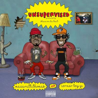 Maserati Thomas x Corner Boy P - Unsupervised (2017) - Album Download, Itunes Cover, Official Cover, Album CD Cover Art, Tracklist