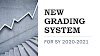 New Grading System for SY 2020-2021