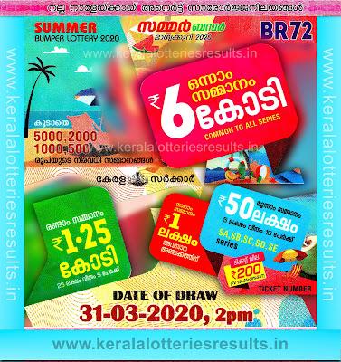 Kerala Lottery Result; 31-03-2020 Summer Bumper Lottery Results BR-72