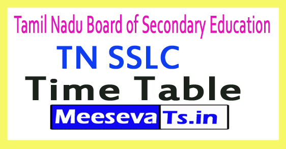 Tamil Nadu Board of Secondary Education TN SSLC Time Table