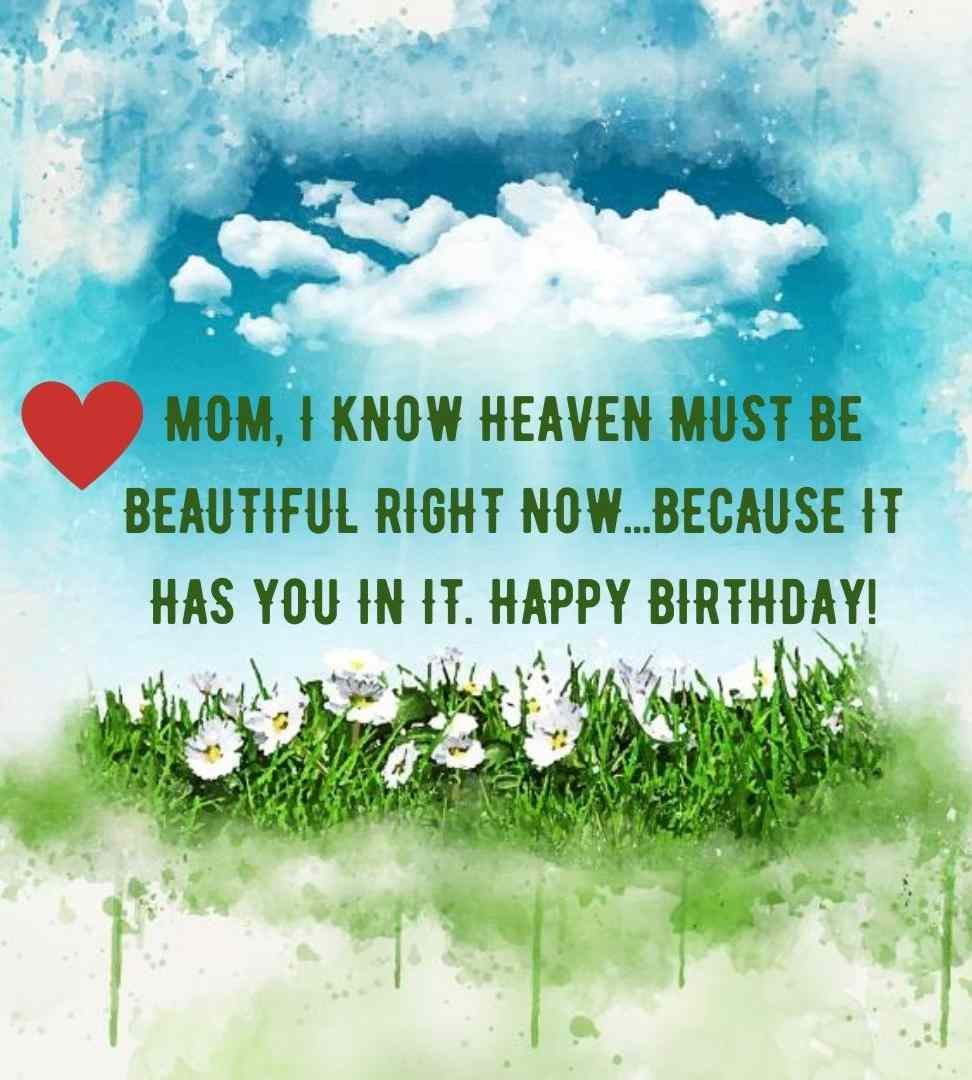 Happy Birthday In Heaven Mom Quotes Poems I Miss You Wishes To Heaven Images