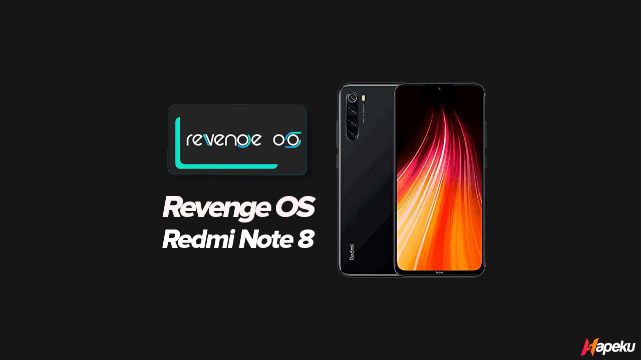 ROM Revenge OS Xiaomi Redmi Note 8/8T ( GINKGO & WILLOW )