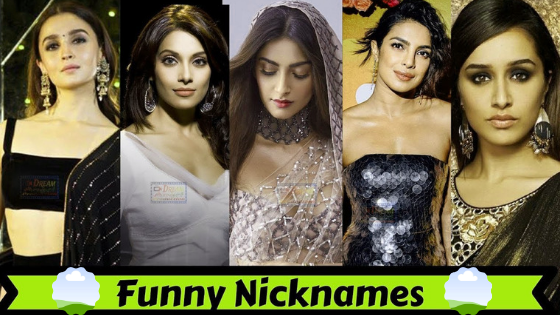 10  Cute Nicknames of Famous Bollywood Actress May Not Know.