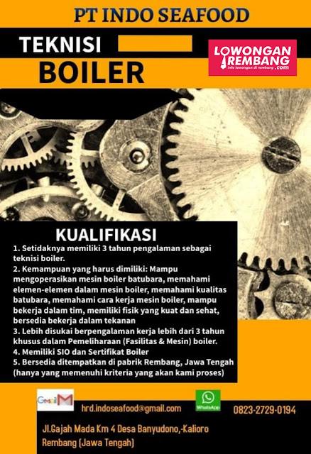 Lowongan Kerja Teknisi Boiler PT Indo Seafood Rembang