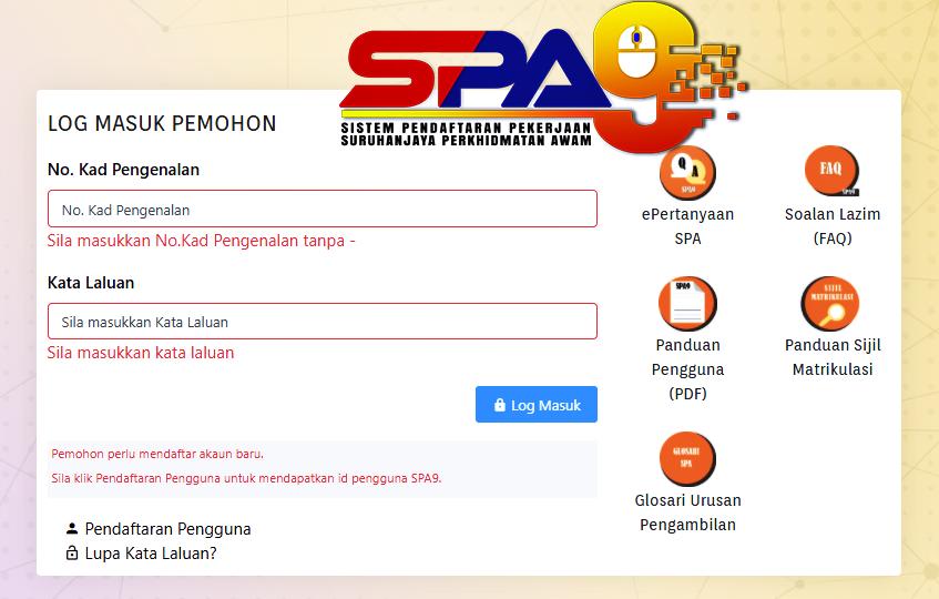 Cara Daftar SPA9 : Sudah Mempunyai Akaun dan Dapatkan ID Baru untuk Login Masuk