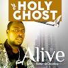 Alive - Holy Ghost (Mercy) #Arewapublisize