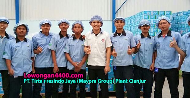 Lowongan Kerja PT. TIRTA FRESINDO JAYA PLANT CIANJUR (MAYORA GROUP) 2018