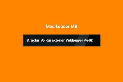 Mod Loader - MB Loader Sistemi