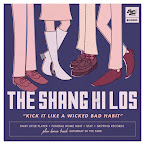 THE SHANG HI LOS - Kick it like a wicked bad habit (EP)