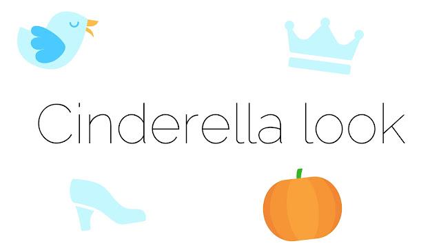 Cinderella look