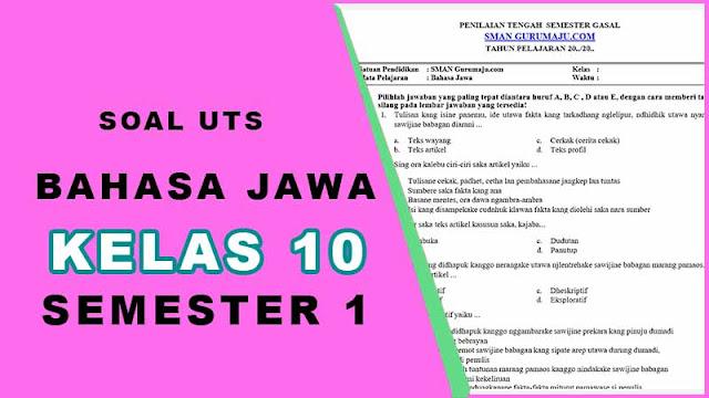 Soal UTS Bahasa Jawa Kelas 10 Semester 1 dan Kunci Jawaban