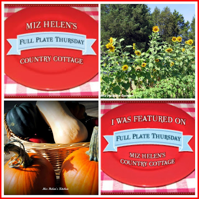 Full Plate Thursday, 402 at Miz Helen's Country Cottage