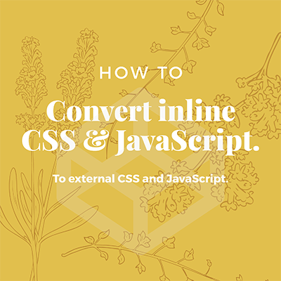 How To Convert Internal CSS or JavaScript To External File