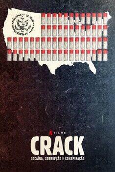 Crack: Cocaína, Corrupção e Conspiração Torrent - WEB-DL 1080p Dublado