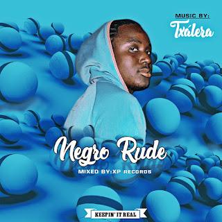 Txálera -  Negro Rude (2019) MP3