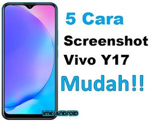 Cara screenshot Hp Vivo Y17 tanpa tombo fisik dengan tiga jari