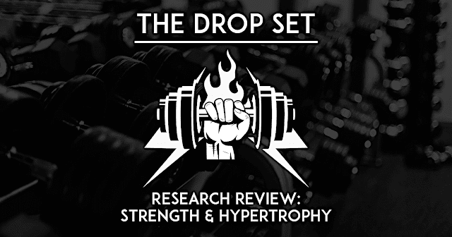 Drop Set training that strengthens strength and size