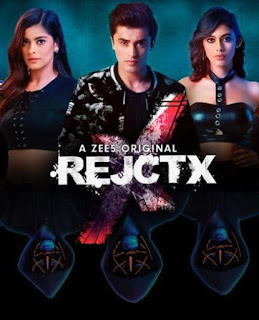 RejctX (2019) Zee5 Web Series S01 Download 720p HD