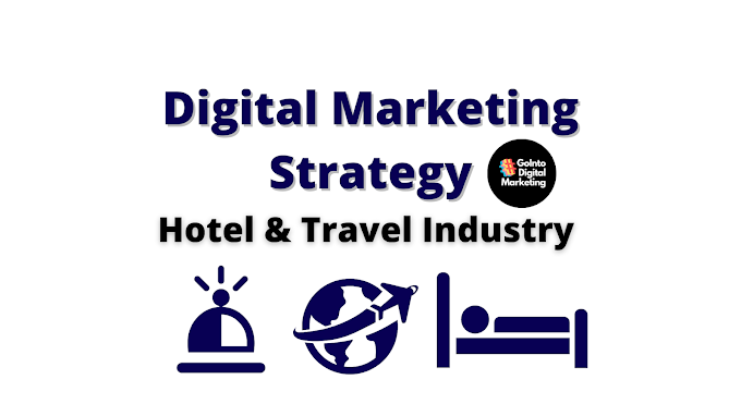 Digital Marketing Strategy for Hotel industry & Travel Industry