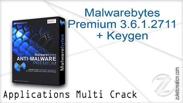 Malwarebytes Premium 3.6.1.2711 + Keygen