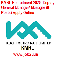 KMRL Recruitment 2020- Deputy General Manager/ Manager (9 Posts) Apply Online