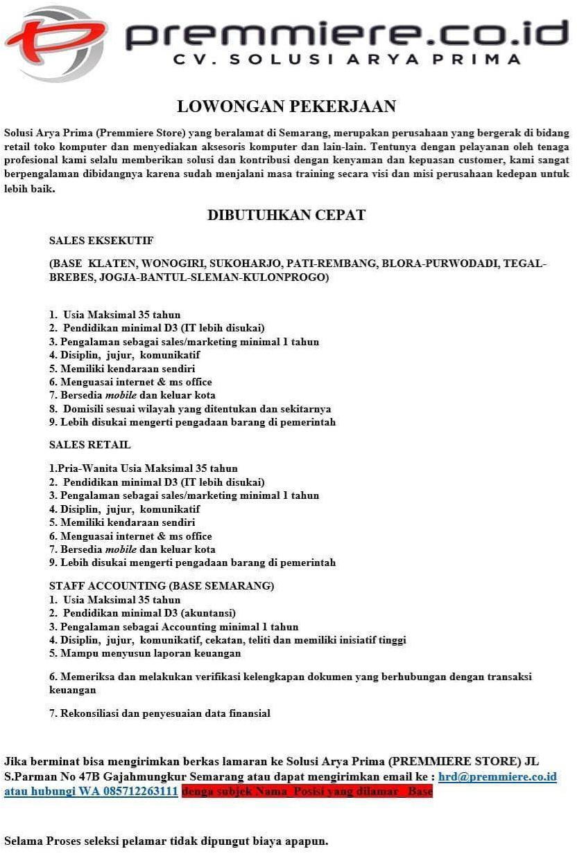 CV. Solusi Arya Prima (Premmiere Store) Membuka Lowongan Kerja Untuk Posisi Sales Eksekutif, Sales Retail & Staff Accounting Untuk Area Pati, Rembang, Blora & Purwodadi