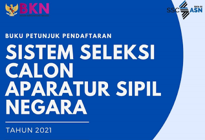 Buku Petunjuk Pendaftaran Sistem Seleksi Calon Aparatur Sipil Tahun 2021