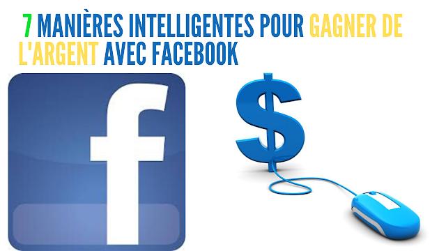7 Techniques simple et intelligentes pour Gagner De L'argent Avec Facebook. Encyclo Cash