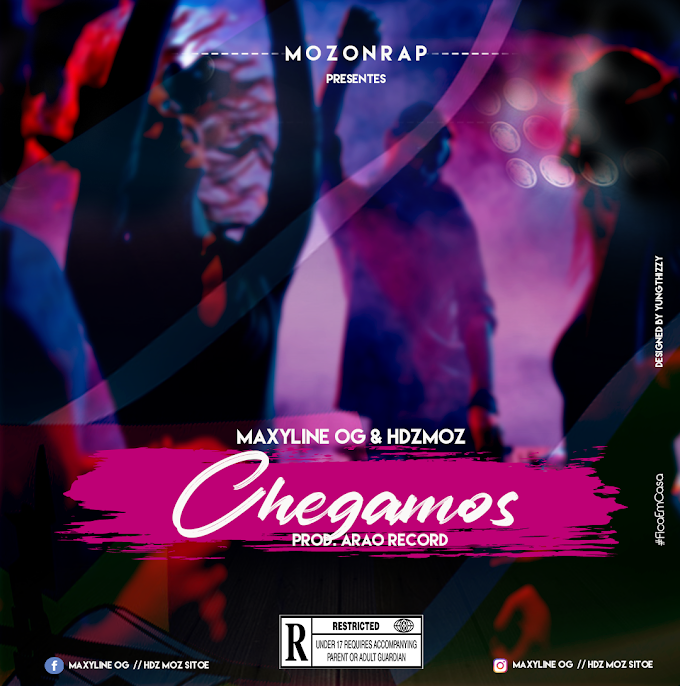DOWNLOAD MP3: MaxyLine OG & HDZmoz - Chegamos [Prod. Arao Record]