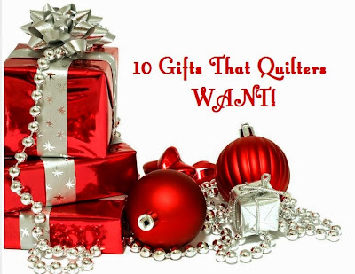 Gifts Quilters Actually Want!