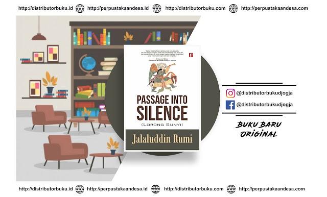 Passage Into Silence ( Lorong Sunyi )