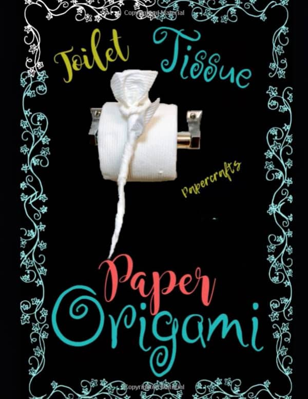 toilet tissue paper origami how-to book