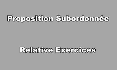 Proposition Subordonnée Relative Exercices