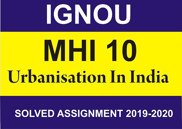 MHI 10 Solved Assignment 2019-20