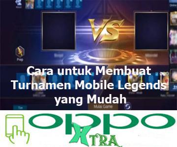 Cara untuk Membuat Turnamen Mobile Legends yang Mudah