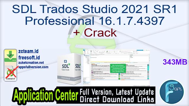 SDL Trados Studio 2021 SR1 Professional 16.1.7.4397 + Crack_ ZcTeam.id