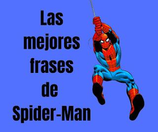 Las mejores Frases de Spider-Man